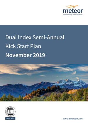 Dual Index Semi-Annual Kick Start Plan November 2019