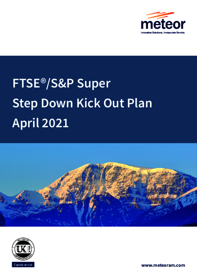 FTSE S&P Super Step Down Kick Out Plan February 2020