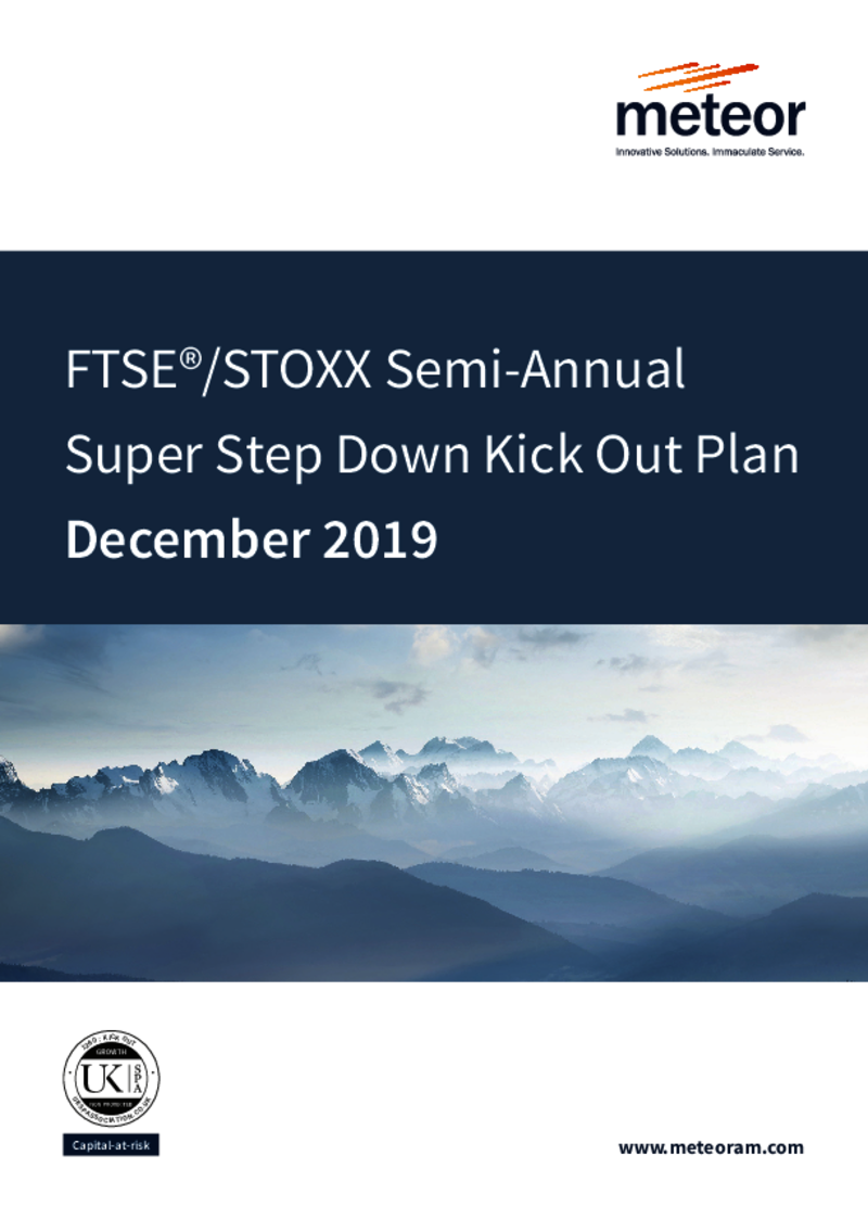 FTSE STOXX Semi-Annual Super Step Down Kick Out Plan October 2019