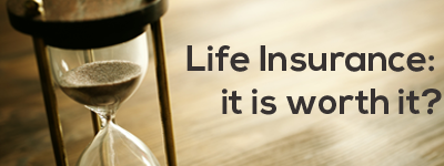 life-insurance-worth-it