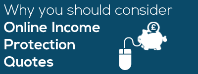 Consider-online-Income-Protection-Quotes